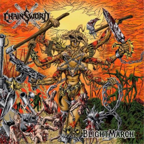 Chainsword — Blightmarch (2021)