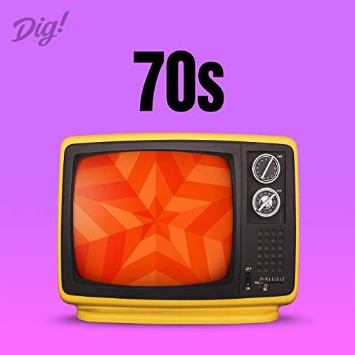 Dig! 70s (2021)
