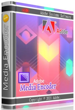 Adobe Media Encoder 2021 15.1.0.42 RePack by KpoJIuK
