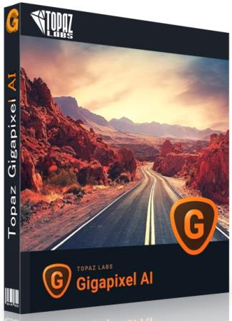 Topaz Gigapixel AI 5.6.1 RePack & Portable by TryRooM