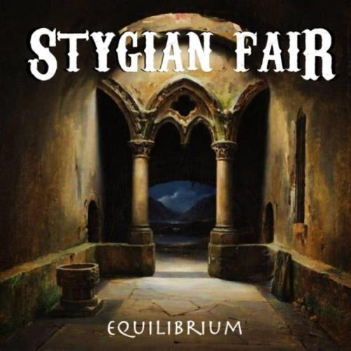 Stygian Fair — Equilibrium (2021)