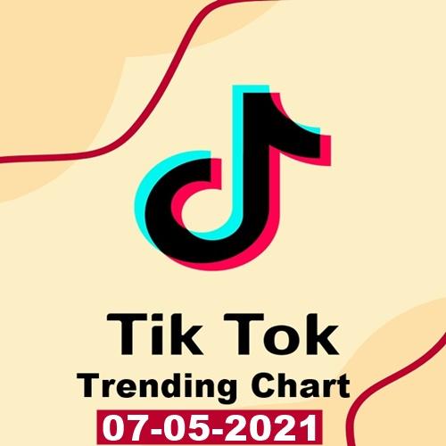 TikTok Trending Top 50 Singles Chart 07.05.2021 (2021)