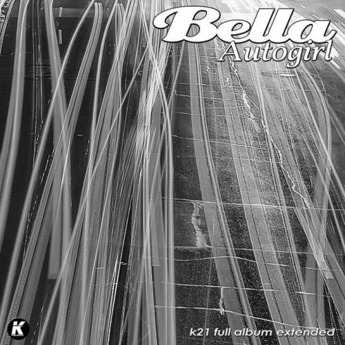 Bella — Autogirl (Extended) (2021)